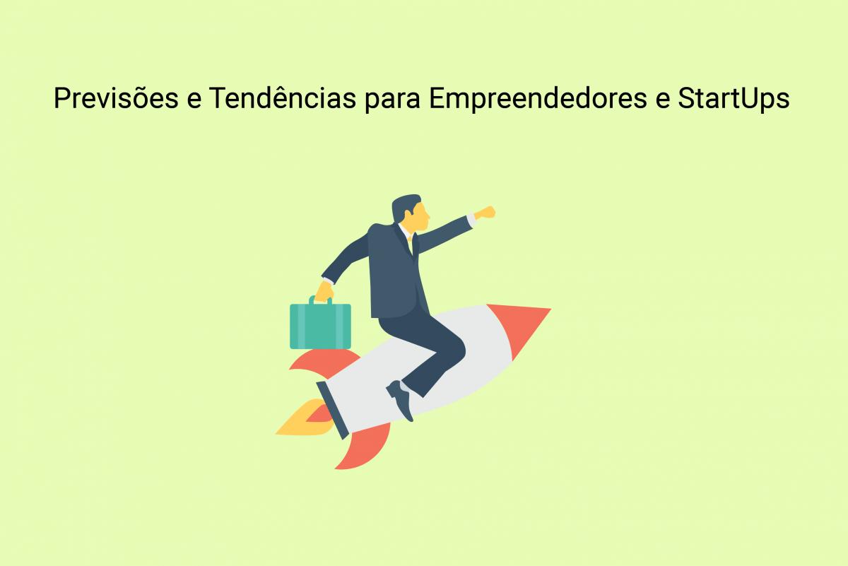 Previsões e Tendências para Empreendedores e StartUps em 2019